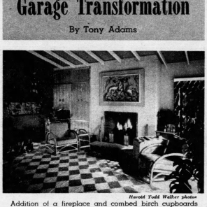 Los Angeles Times profiles of garage conversions during and after World War II celebrated the resourcefulness of homeowners who created these informal housing units. They were praised as patriots performing an important duty by helping alleviate the housing shortage. Los Angeles Times, 15 May 1949.